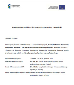 Development of the export business of Media House Sp. z o.o. through implementation of the Export Development Plan
